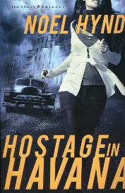 Hostage In Havana Cuban Trilogy 1