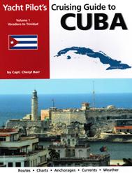 Cruising Guide Cuba Vol 1 Varadero To Trinidad